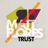 Matt Flores Presents Trust