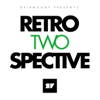 Dairmount Presents Retroperspective 2 / Artwork by Metronomic Family