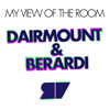 Dairmount & Berardi Present My View Of The Room