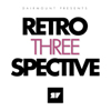 Dairmount Presents Retroperspective 3 / Artwork by Metronomic Family